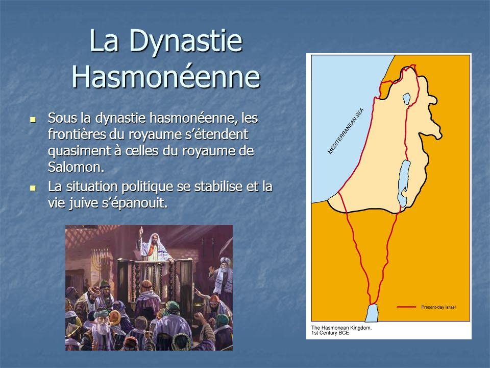 La Dynastie Hasmonéenne