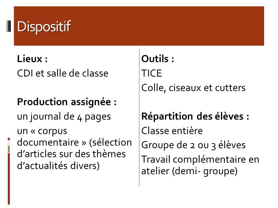 Dispositif Lieux : Outils : CDI et salle de classe TICE