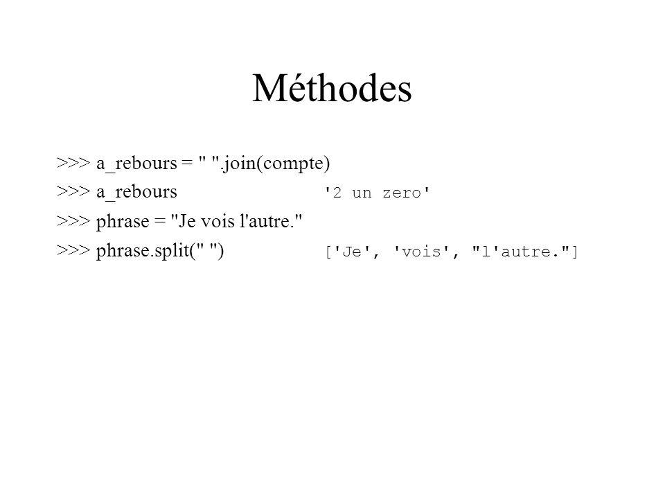 Méthodes >>> a_rebours = .join(compte)