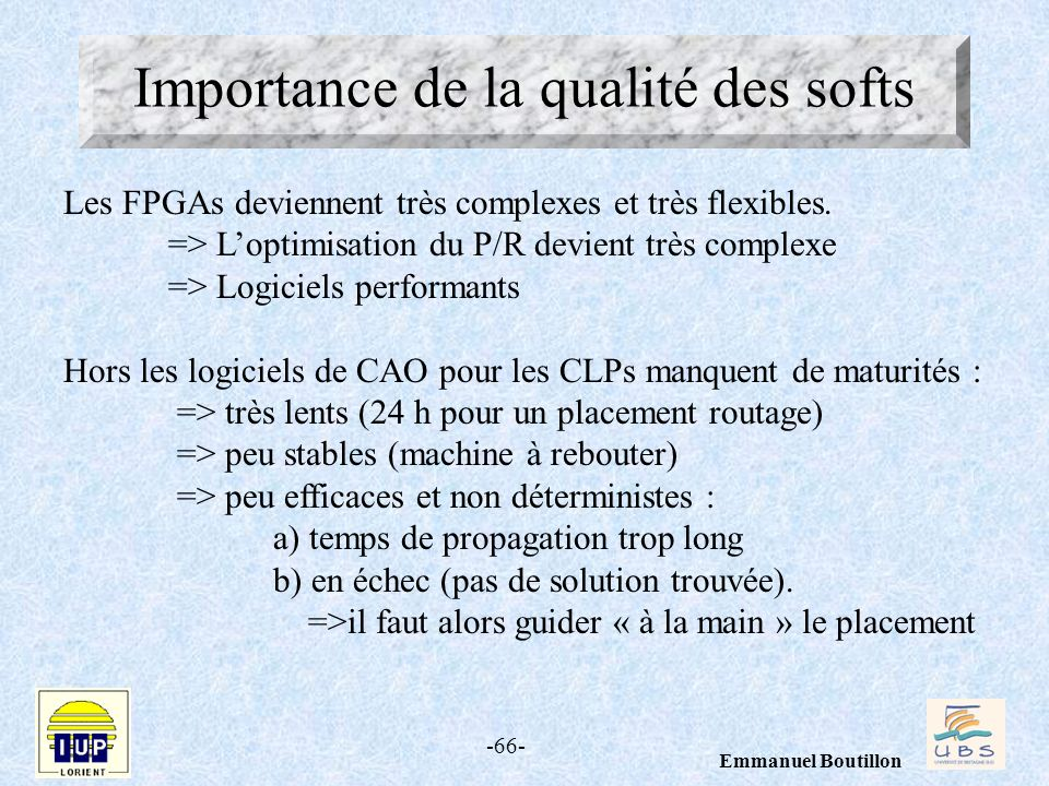 Importance de la qualité des softs