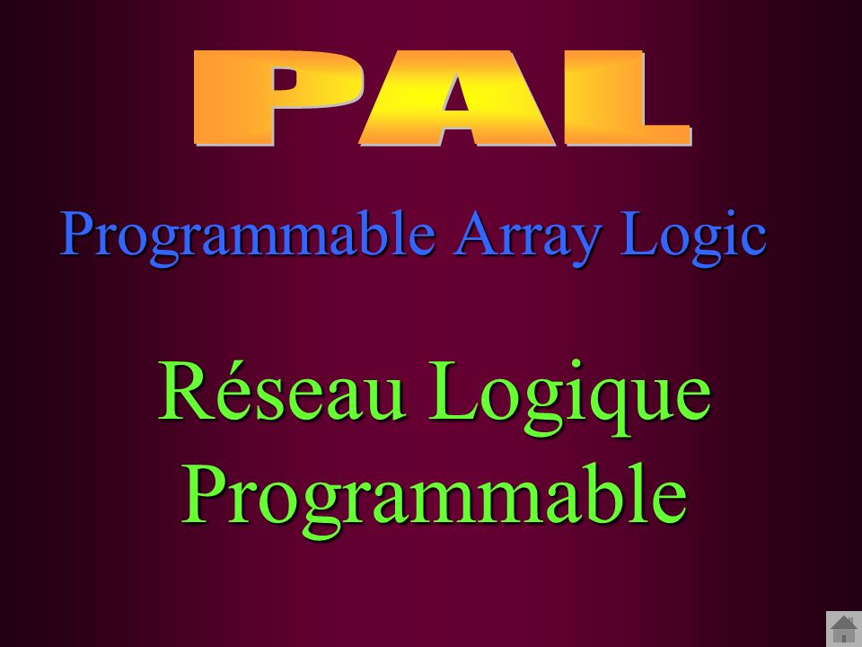 Réseau Logique Programmable