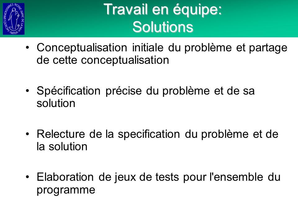 Travail en équipe: Solutions