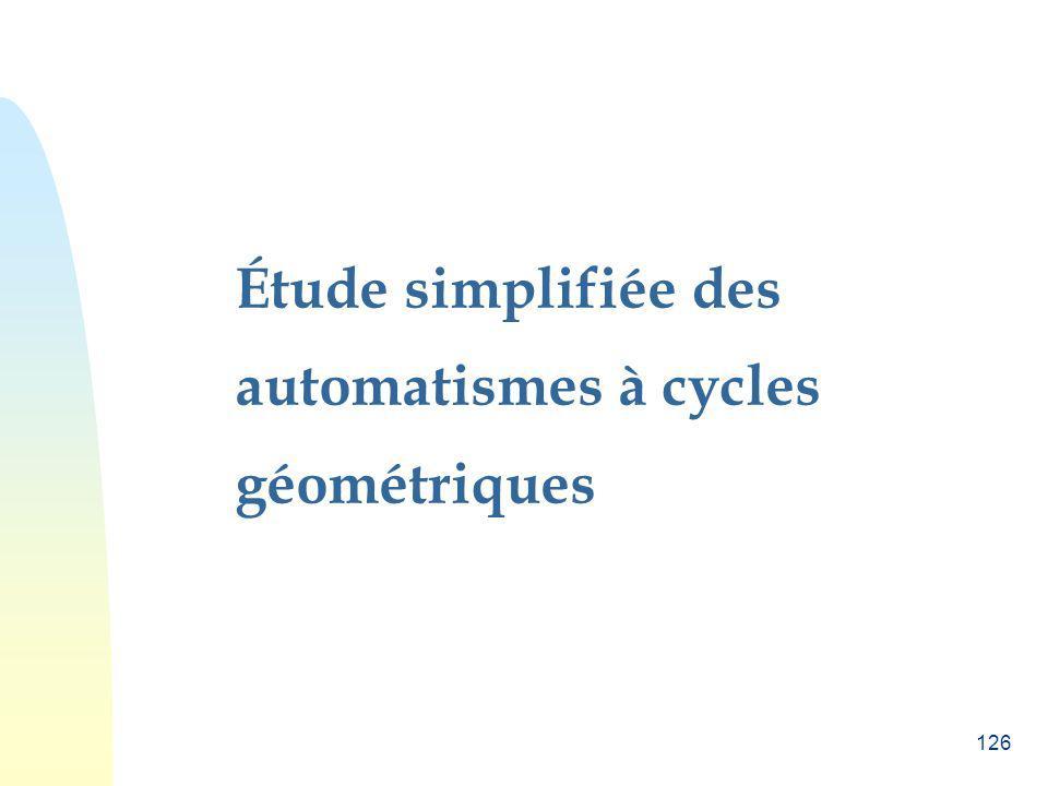 Étude simplifiée des automatismes à cycles géométriques