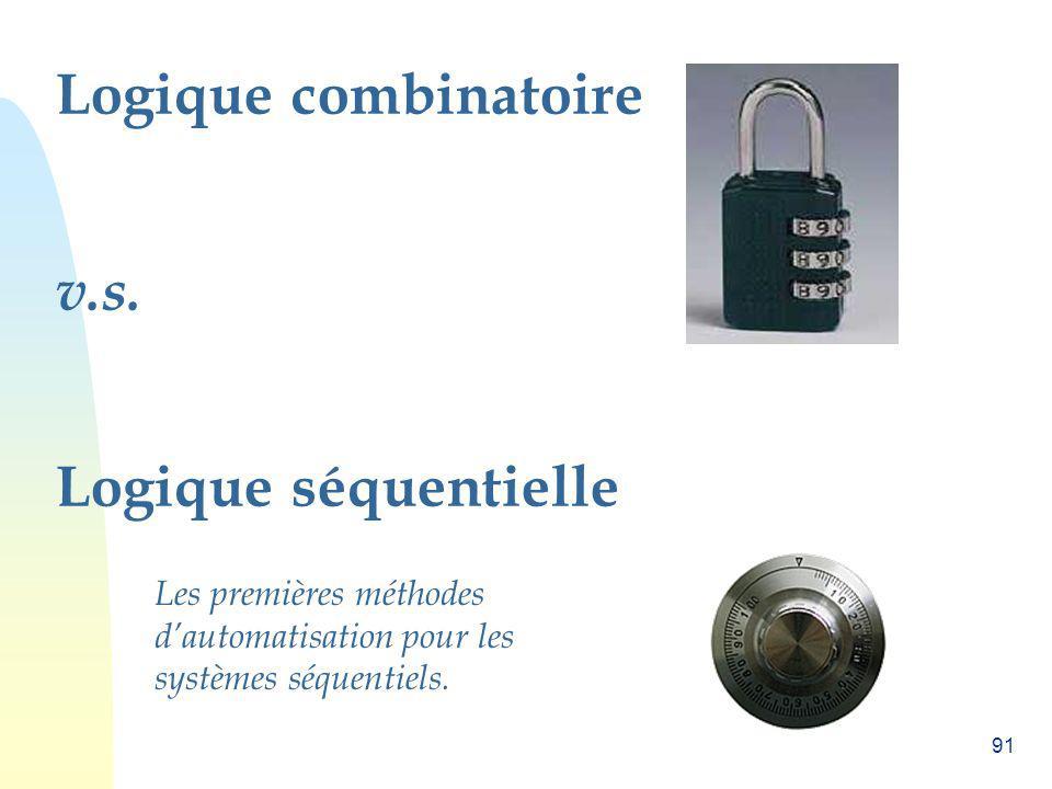 Logique combinatoire v.s. Logique séquentielle
