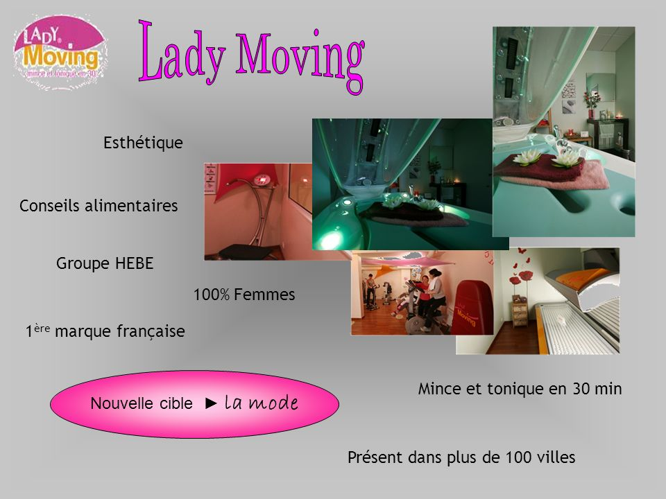 Lady Moving Esthétique Conseils alimentaires Groupe HEBE 100% Femmes