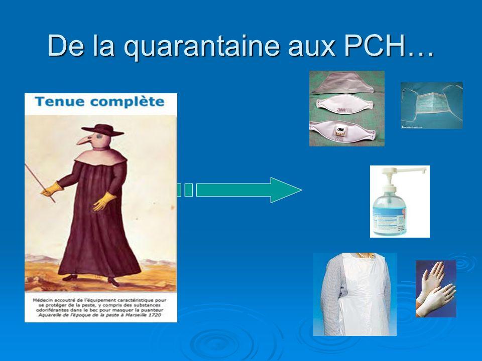 De la quarantaine aux PCH…