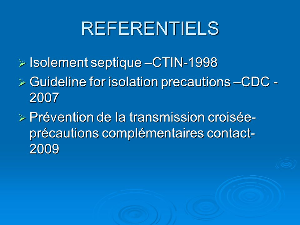 REFERENTIELS Isolement septique –CTIN-1998