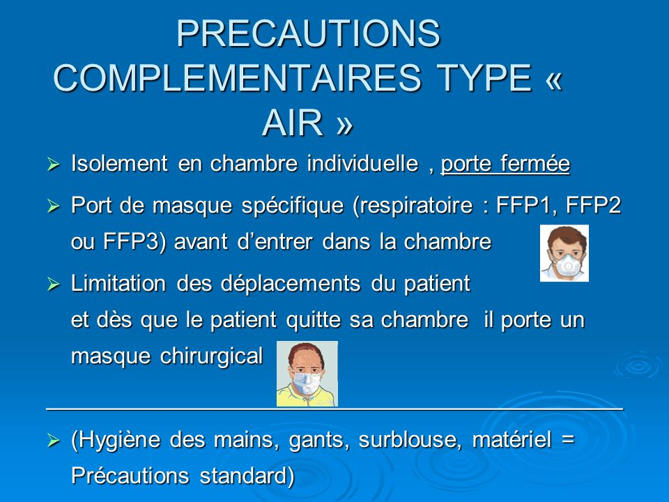 PRECAUTIONS COMPLEMENTAIRES TYPE « AIR »