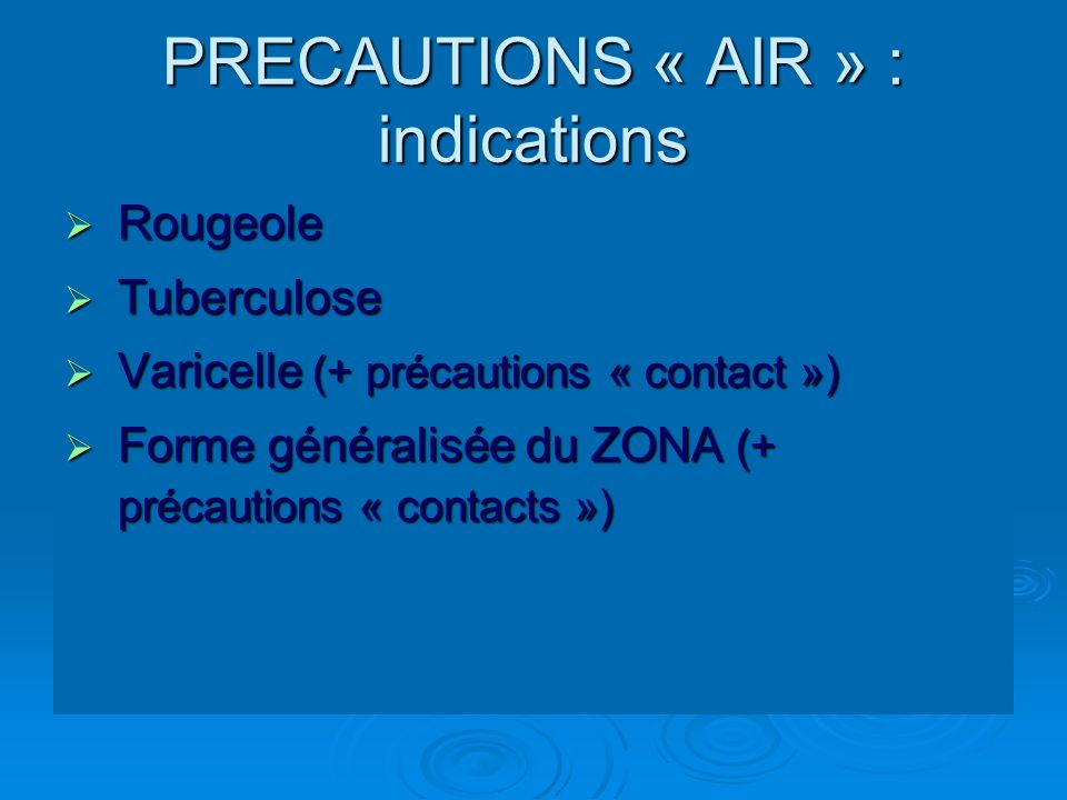 PRECAUTIONS « AIR » : indications