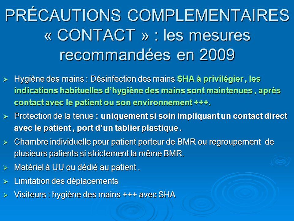PRÉCAUTIONS COMPLEMENTAIRES « CONTACT » : les mesures recommandées en 2009
