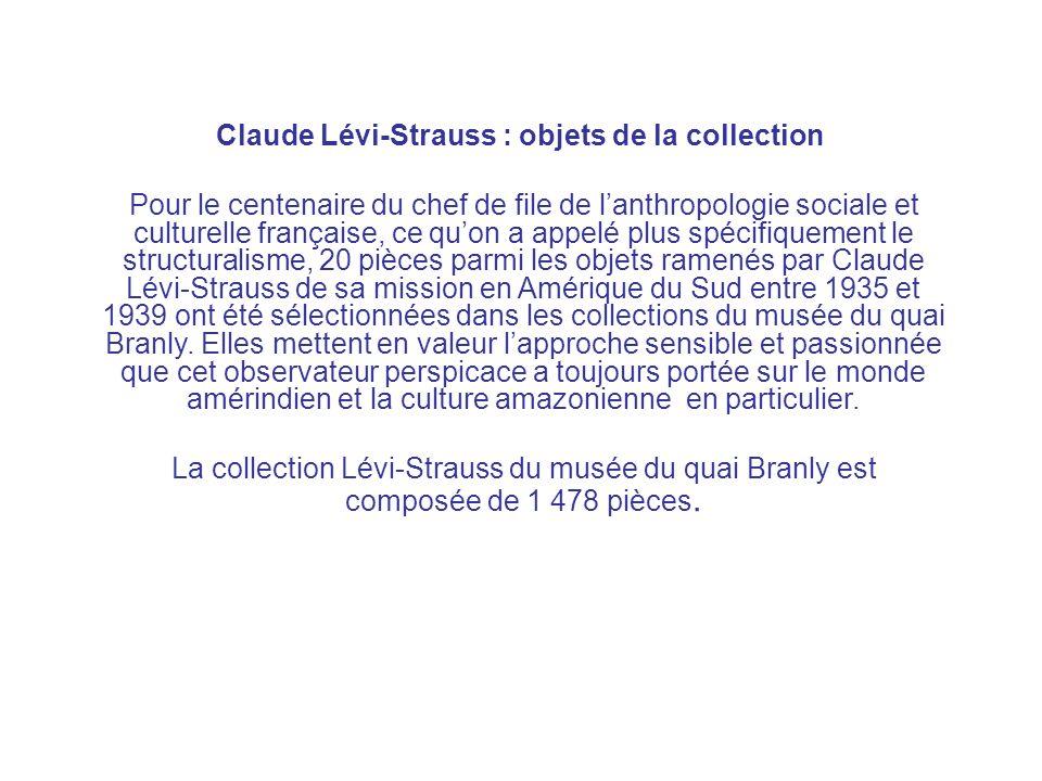 Claude Lévi-Strauss : objets de la collection