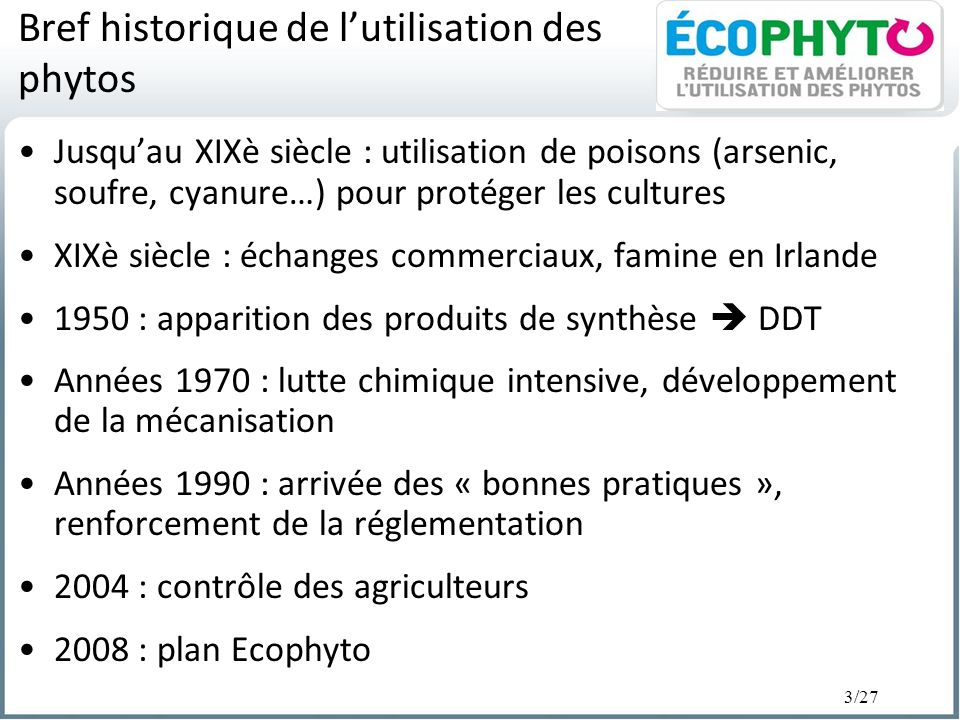 Bref historique de l'utilisation des phytos