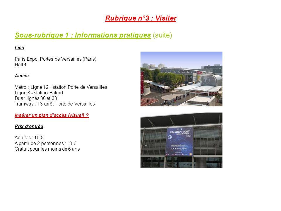 Sous-rubrique 1 : Informations pratiques (suite)
