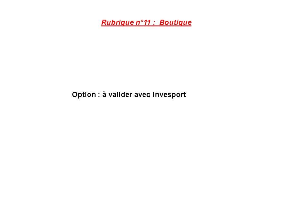Option : à valider avec Invesport