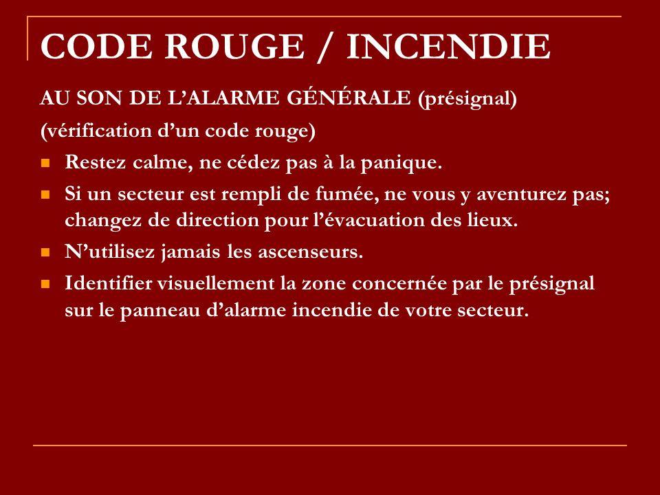 CODE ROUGE / INCENDIE AU SON DE L'ALARME GÉNÉRALE (présignal)