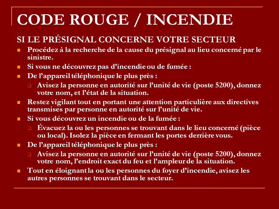 CODE ROUGE / INCENDIE SI LE PRÉSIGNAL CONCERNE VOTRE SECTEUR