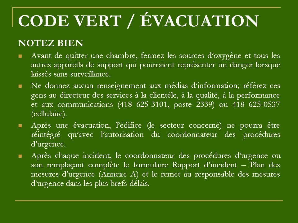 CODE VERT / ÉVACUATION NOTEZ BIEN