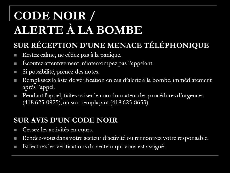 CODE NOIR / ALERTE À LA BOMBE