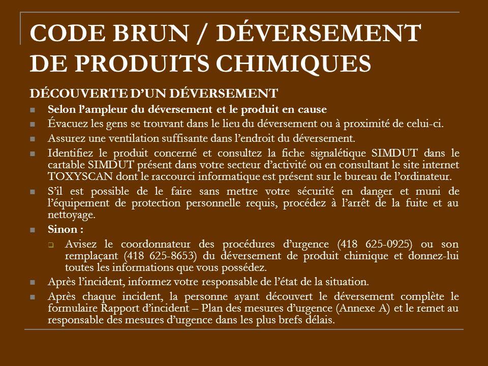 CODE BRUN / DÉVERSEMENT DE PRODUITS CHIMIQUES