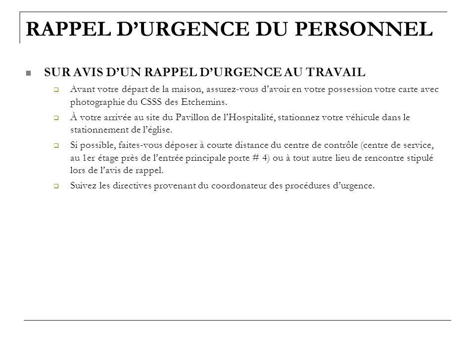 RAPPEL D'URGENCE DU PERSONNEL