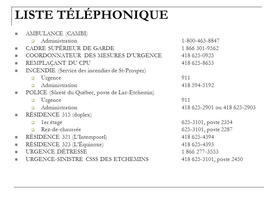 LISTE TÉLÉPHONIQUE AMBULANCE (CAMBI) Administration 1-800-463-8847