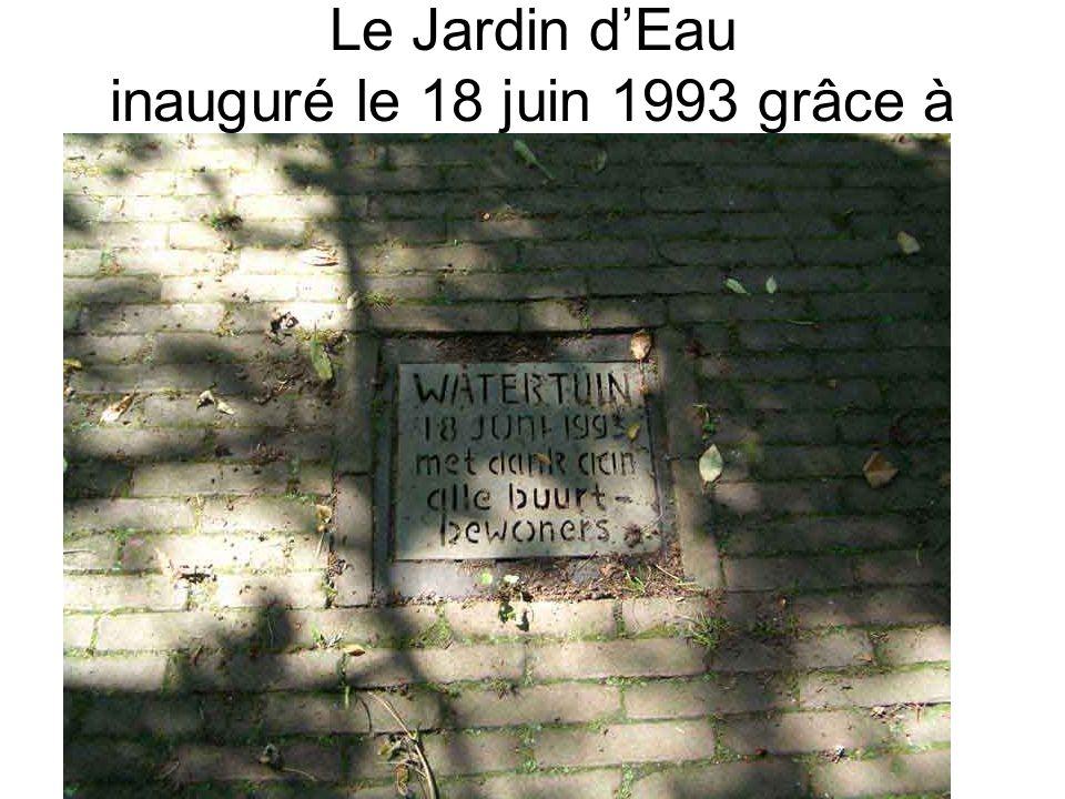 Le Jardin d'Eau inauguré le 18 juin 1993 grâce à tous les habitants du quartier