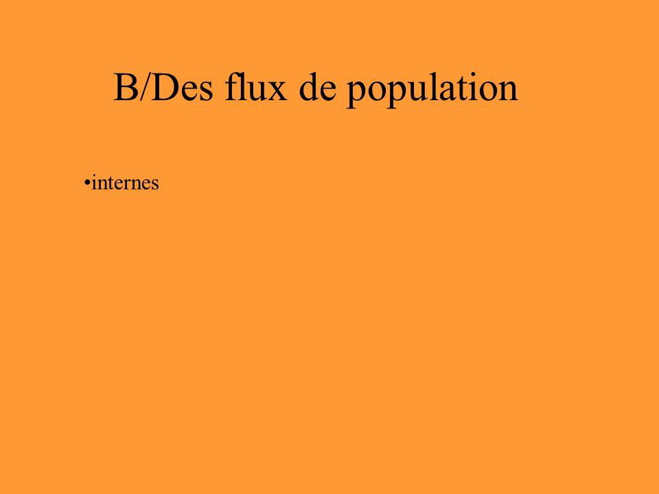 B/Des flux de population