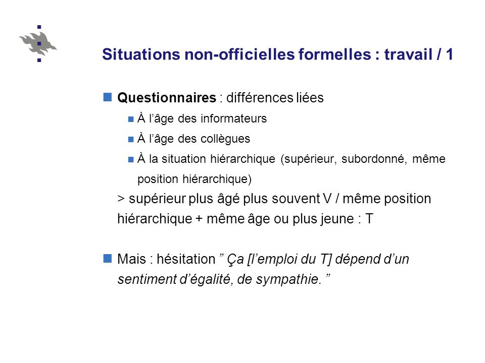 Situations non-officielles formelles : travail / 1