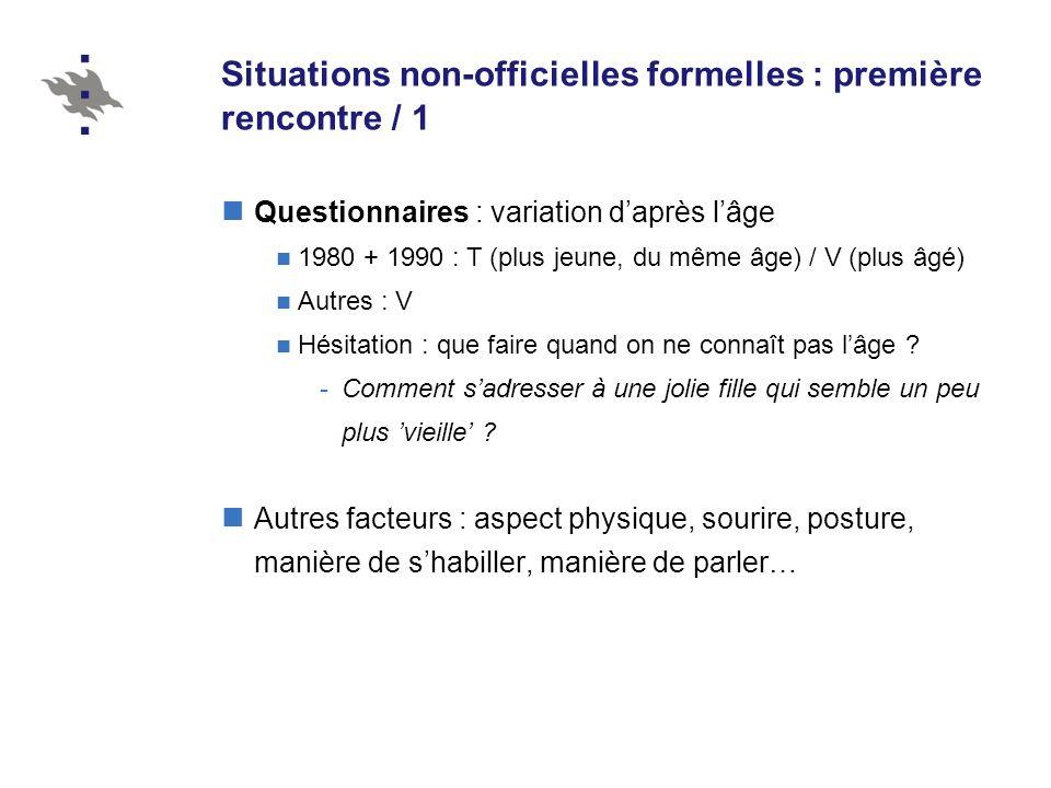 Situations non-officielles formelles : première rencontre / 1