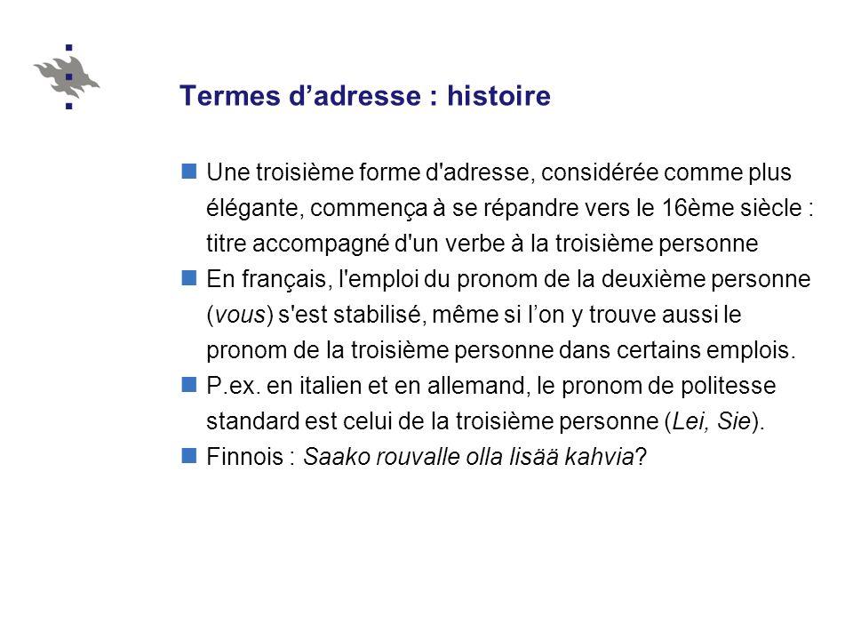 Termes d'adresse : histoire