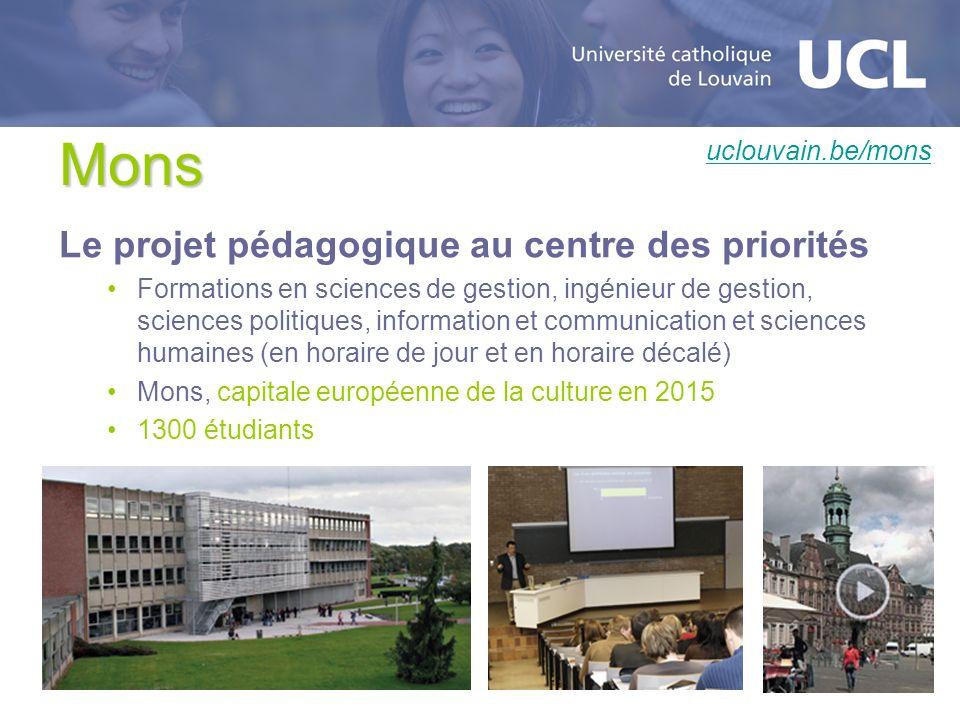 Mons Le projet pédagogique au centre des priorités uclouvain.be/mons
