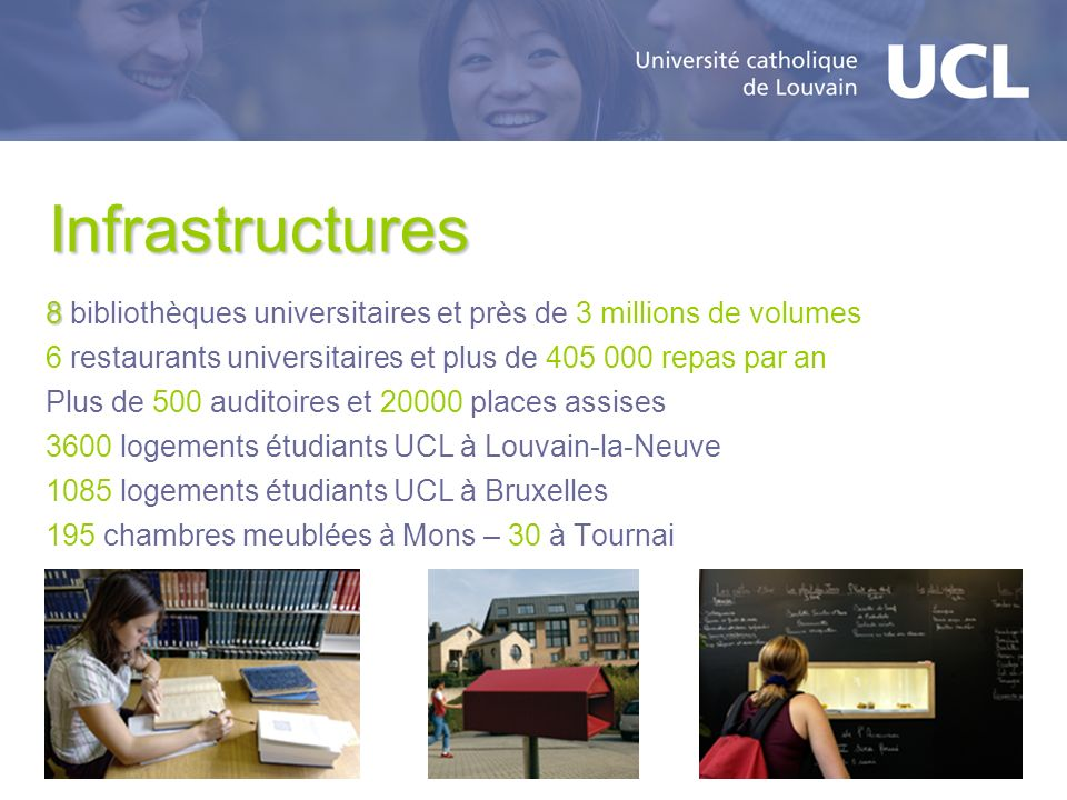 Infrastructures 8 bibliothèques universitaires et près de 3 millions de volumes. 6 restaurants universitaires et plus de 405 000 repas par an.