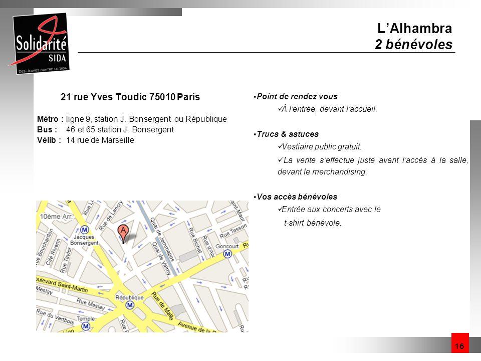 L'Alhambra 2 bénévoles 21 rue Yves Toudic 75010 Paris