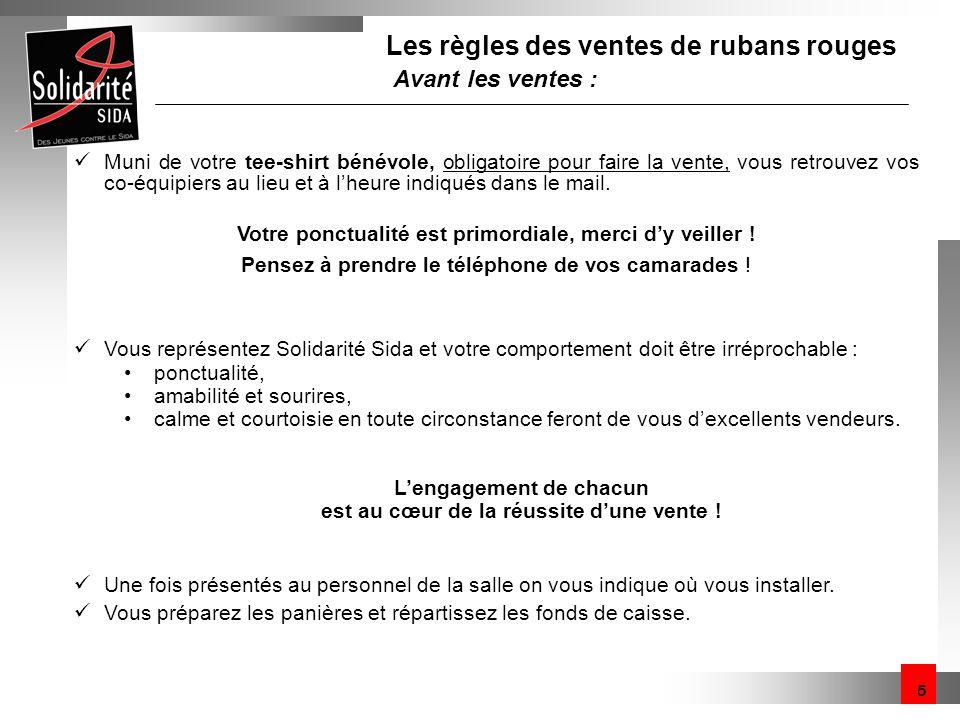 Les règles des ventes de rubans rouges Avant les ventes :