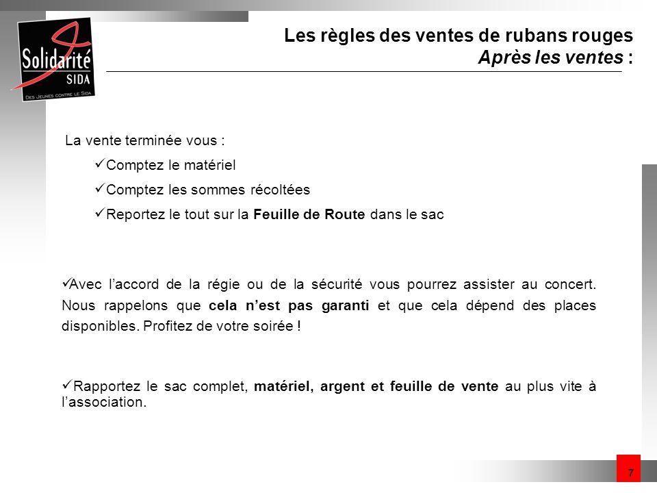 Les règles des ventes de rubans rouges Après les ventes :