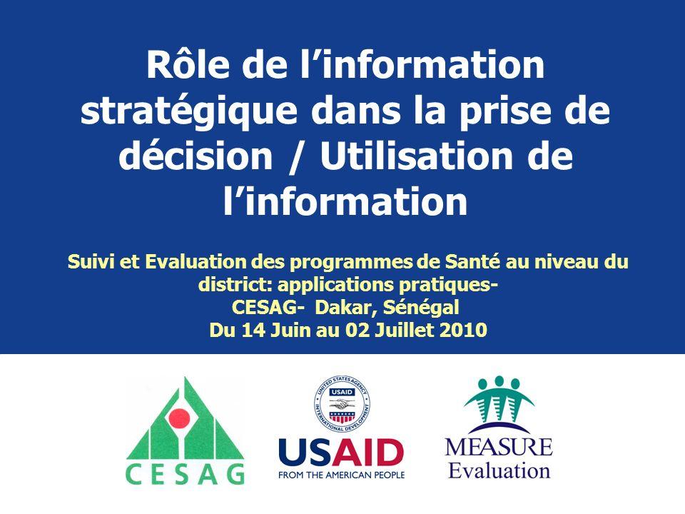 Rôle de l'information stratégique dans la prise de décision / Utilisation de l'information