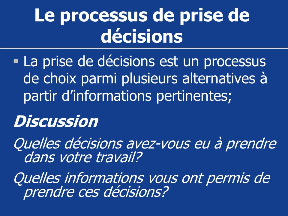 Le processus de prise de décisions