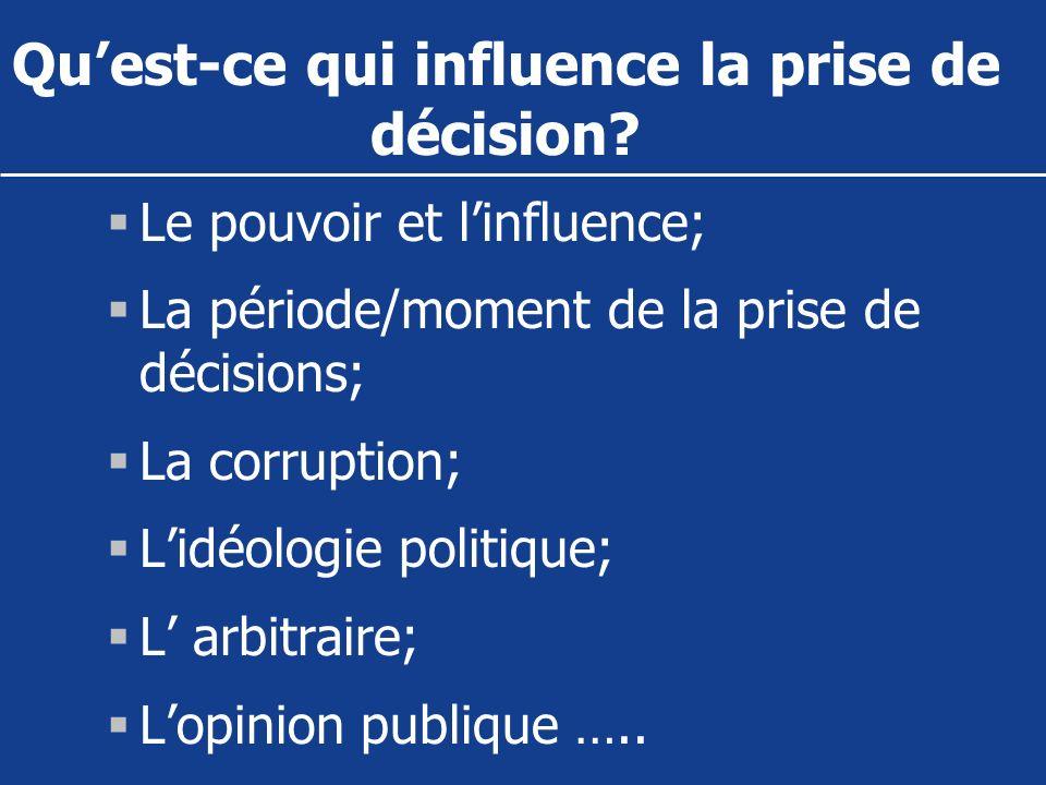 Qu'est-ce qui influence la prise de décision