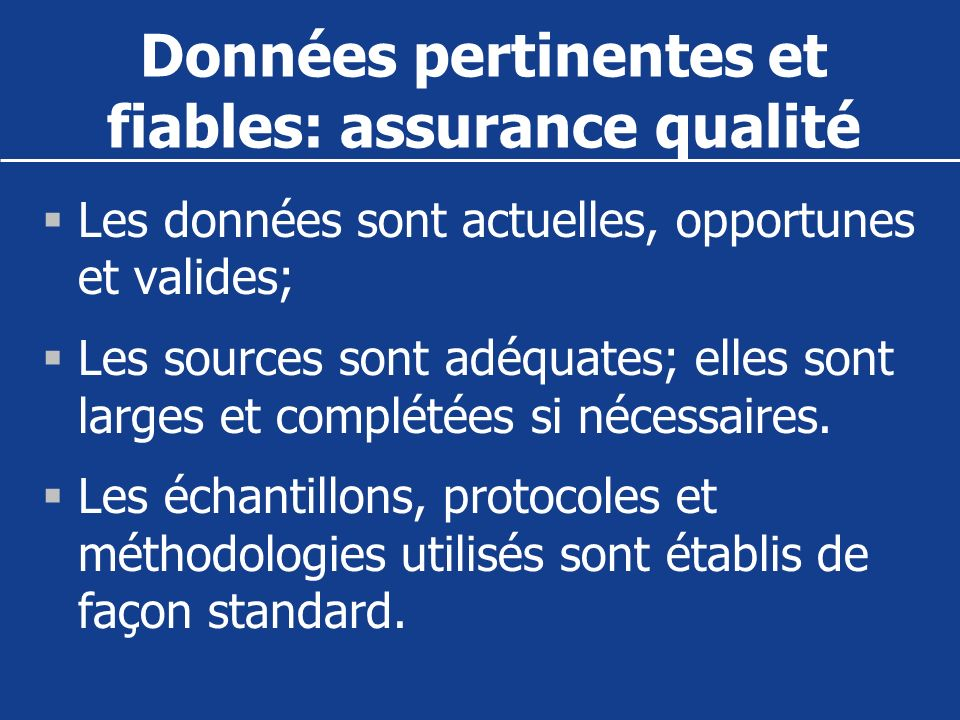 Données pertinentes et fiables: assurance qualité