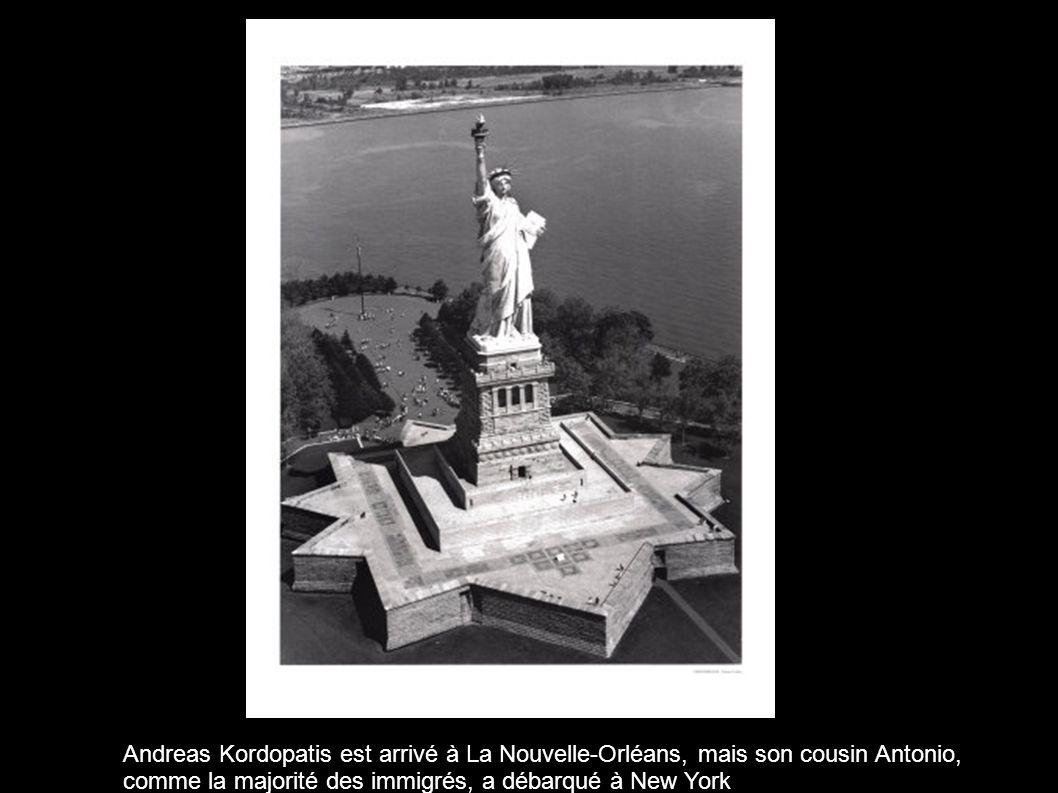 Andreas Kordopatis est arrivé à La Nouvelle-Orléans, mais son cousin Antonio, comme la majorité des immigrés, a débarqué à New York
