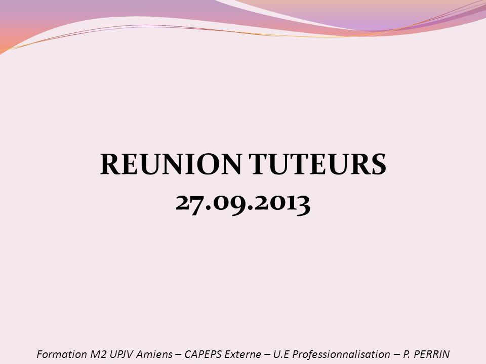REUNION TUTEURS 27.09.2013.