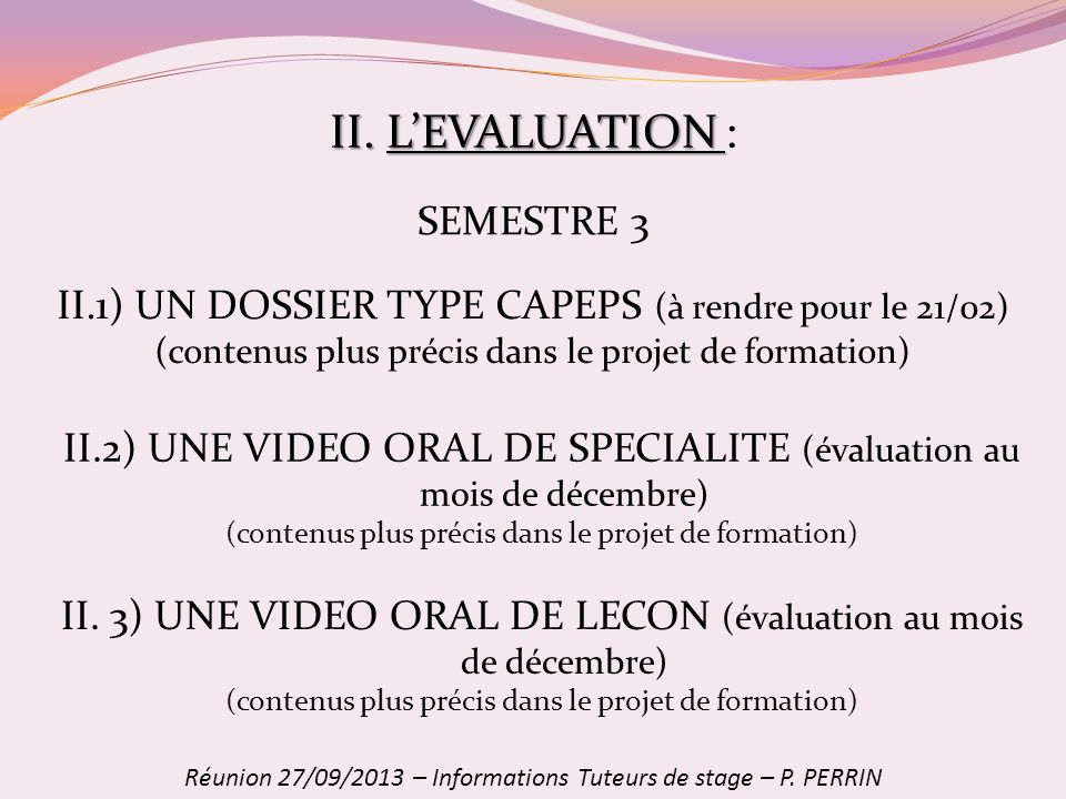 II. L'EVALUATION : SEMESTRE 3