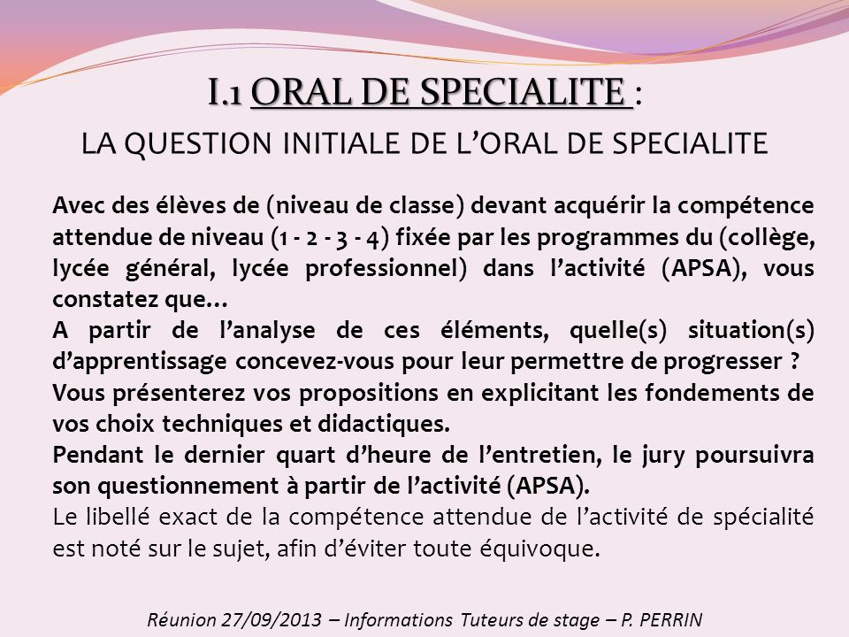I.1 ORAL DE SPECIALITE : LA QUESTION INITIALE DE L'ORAL DE SPECIALITE