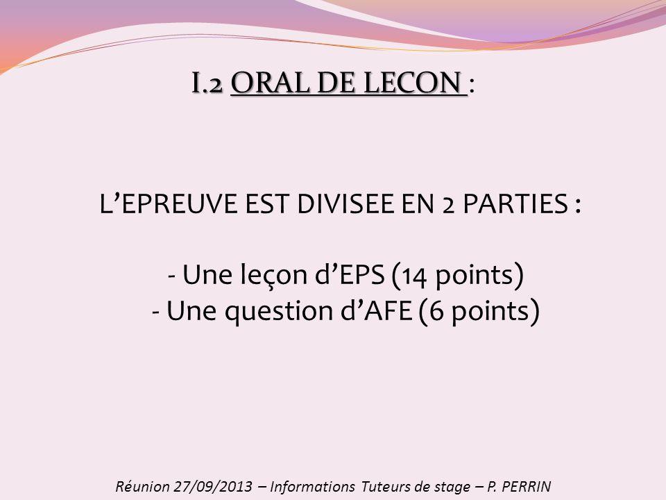L'EPREUVE EST DIVISEE EN 2 PARTIES : Une leçon d'EPS (14 points)