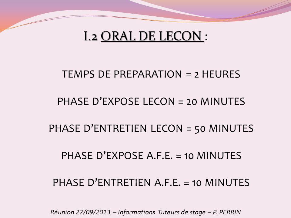 I.2 ORAL DE LECON : TEMPS DE PREPARATION = 2 HEURES