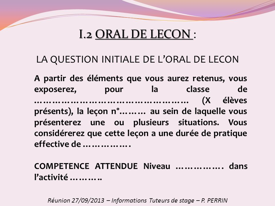 I.2 ORAL DE LECON : LA QUESTION INITIALE DE L'ORAL DE LECON