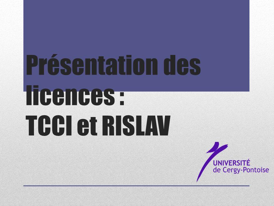 Présentation des licences : TCCI et RISLAV