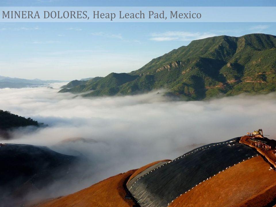 MINERA DOLORES, Heap Leach Pad, Mexico