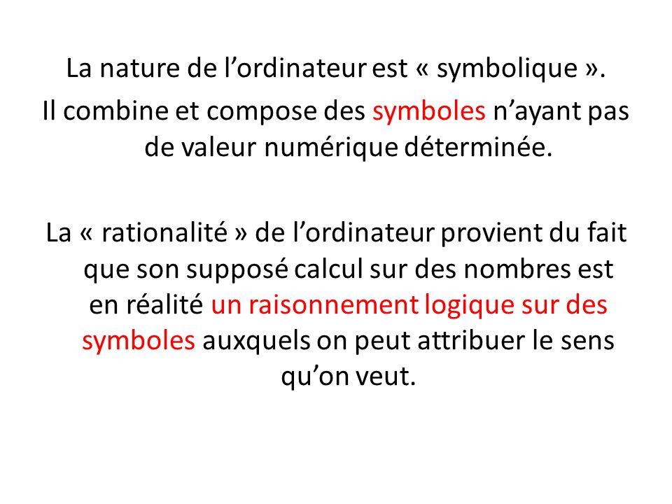 La nature de l'ordinateur est « symbolique »