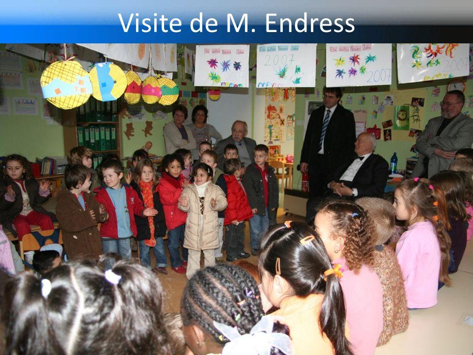 Visite de M. Endress